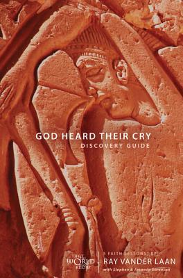 God Heard Their Cry Pack: 5 Faith Lessons - Laan, Ray Vander