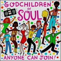 Godchildren of Soul: Anyone Can Join - Various Artists