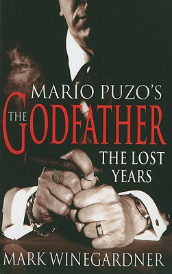 Godfather: The Lost Years - Winegardner, Mark