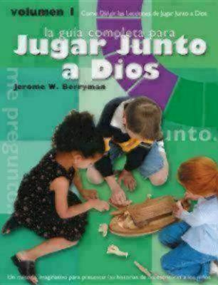 Godly Play Volume 1 Spanish Edition: How to Lead Godly Play Lessons - Berryman, Jerome W