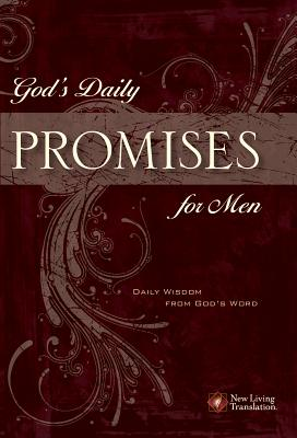 God's Daily Promises for Men: Daily Wisdom from God's Word - Needham, Michal (Editor)