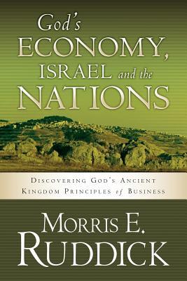 God's Economy, Israel and the Nations - Ruddick, Morris
