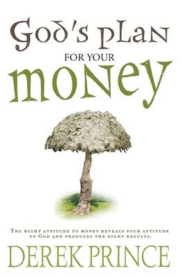 God's Plan for Your Money - Prince, Derek