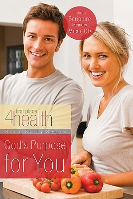 God's Purpose for You - First Place 4 Health (Creator)