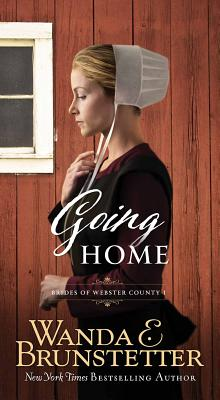 Going Home - Brunstetter, Wanda E