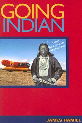 Going Indian - Hamill, James