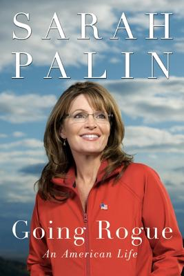 Going Rogue: This Time It's Personal - Palin, Sarah