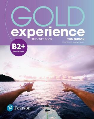 Gold Experience 2nd Edition B2+ Student's Book - Alevizos, Kathryn, and Gaynor, Suzanne, and Roderick, Megan