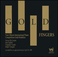 Gold Fingers - Jose Feghali (piano); Ralph Votapek (piano); Steven de Groote (piano); Vladimir Viardo (piano)