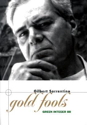 Gold Fools - Sorrentino, Gilbert