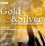 Gold & Silver- Music of Franz Lehar