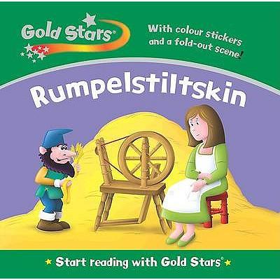 Gold Stars Start Reading: Rumpelstiltskin -