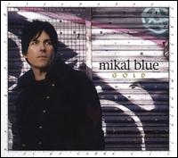 Gold - Mikal Blue