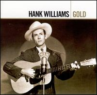 Gold - Hank Williams
