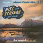 Golden Age of American Popular Music: Hits with Strings and Things