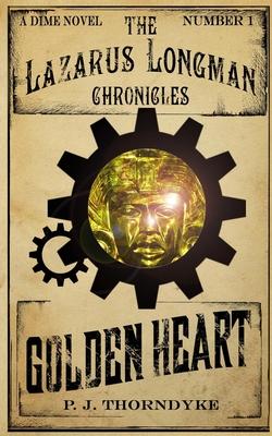 Golden Heart - Thorndyke, P J