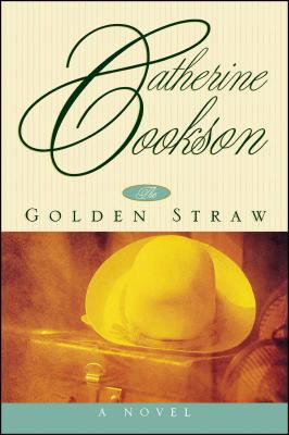 Golden Straw - Cookson, Catherine