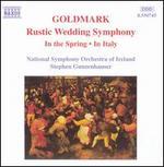 Goldmark: Rustic Wedding Symphony