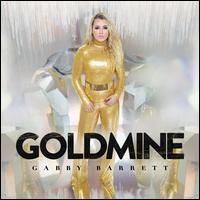 Goldmine - Gabby Barrett