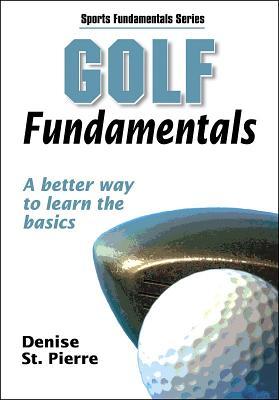 Golf Fundamentals - St Pierre, Denise