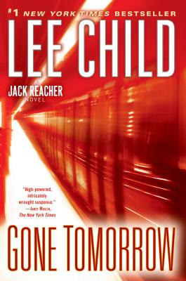 Gone Tomorrow - Child, Lee, New