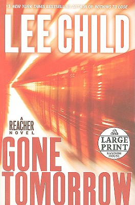 Gone Tomorrow - Child, Lee