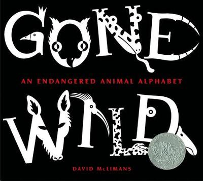 Gone Wild: An Endangered Animal Alphabet - McLimans, David