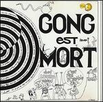 Gong Est Mort, Vive Gong [White Vinyl]