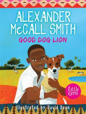 Good Dog Lion - McCall Smith, Alexander