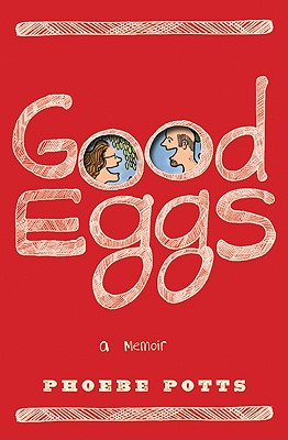 Good Eggs - Potts, Phoebe