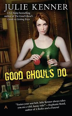 Good Ghouls Do - Kenner, Julie