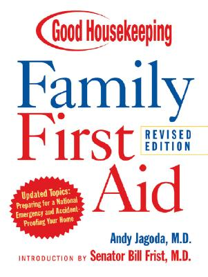 Good Housekeeping Family First Aid - Jagoda, Andy, M.D. (Editor)