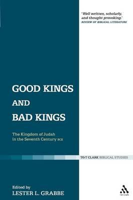 Good Kings and Bad Kings - Grabbe, Lester L