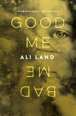Good Me Bad Me - Land, Ali