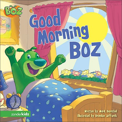 Good Morning Boz - Bernthal, Mark