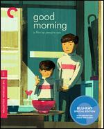 Good Morning [Criterion Collection] [Blu-ray]
