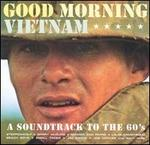 Good Morning Vietnam: A Soundtrack to the '60s [1998]