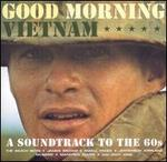 Good Morning Vietnam: A Soundtrack to the '60s [2003]