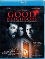 Good Neighbors [Blu-ray] - Jacob Tierney