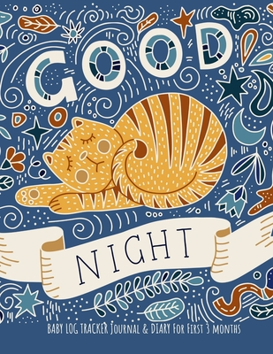 Good Night: Daily Schedule feeding, sleep, and diaper, Notes and diary for Parents, Nannies, Daycare, Babysitter, Caregiver - Wilson, Patricia