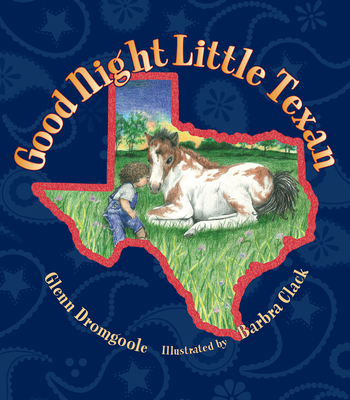 Good Night Little Texan - Dromgoole, Glenn