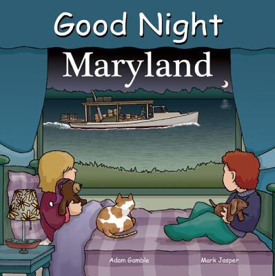 Good Night Maryland - Gamble, Adam, and Jasper, Mark