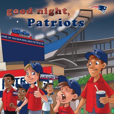 Good Night, Patriots - Epstein, Brad M