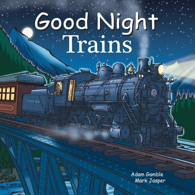 Good Night Trains - Gamble, Adam, and Jasper, Mark
