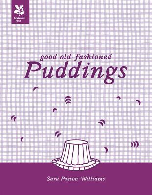 Good Old-Fashioned Puddings - Paston-Williams, Sara