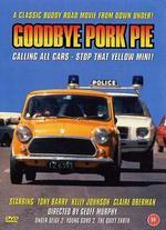 Goodbye Pork Pie - Geoff Murphy