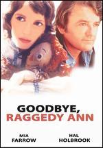 Goodbye Raggedy Ann - Fielder Cook