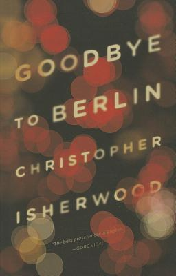 Goodbye to Berlin (Christopher Isherwood)