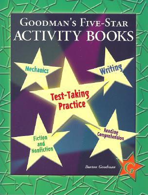 Goodman's Five-Star Activity Books: Level G: Test-Taker Practice Series - Goodman, Burton