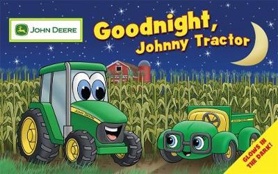 Goodnight, Johnny Tractor - Neusner, Dena, and Williams, Ted (Illustrator)